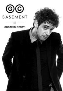 Gustavo Cerati | GC | Basement